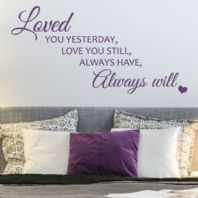 Loved you Yesterday... ~ Wall sticker / decals